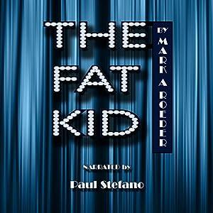 The Fat Kid Audiobook