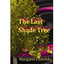 The Last Shade Tree