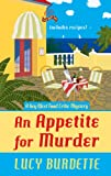 An Appetite For Murder (A Key West Food Critic Mystery)