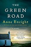 The Green Road: A Novel