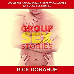Group Sex Stories, XXX Group Sex Gangbang