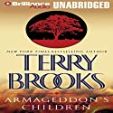 Armageddon's Children: The Genesis of Shannara, Book 1 Audiobook by Terry Brooks Narrated by Dick Hill