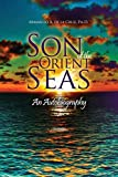 img - for Son of the Orient Seas: An Autobiography book / textbook / text book