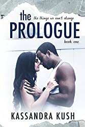 The Prologue (The Things We Can't Change Book 1)