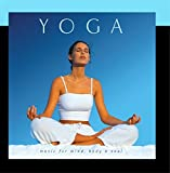 Yoga Music For Mind Body And