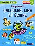 J'apprends à calculer, lire et écrire, 1re primaire, CP, 6-7 ans (French Edition)