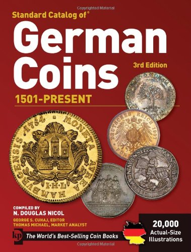 Standard Catalog of German Coins: 1501 to Present