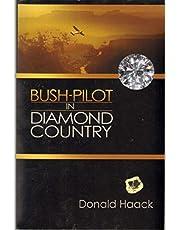 Bush Pilot In Diamond Country
