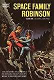 Space Family Robinson Archives Volume 1