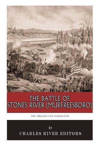 The Greatest Civil War Battles: The Battle of Stones River (Murfreesboro) by Charles River Editors - Murfreesboro Shopping