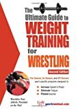 The Ultimate Guide to Weight Training for Wrestling, Robert G. Price, 1932549404