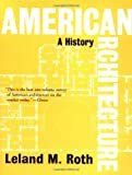 American Architecture, Leland Roth, 0813336627