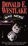 Bad News, Donald E. Westlake, 0446610844