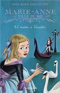 """Afficher """"Marie-Anne fille du roi n° 2 Un traître à Versailles"""""""