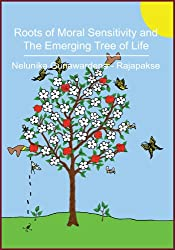 Roots of Moral Sensitivity and The Emerging Tree of Life