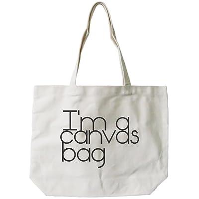 365 Printing Women's I'm a Canvas Bag Eco-friendly Tote Bag Natural