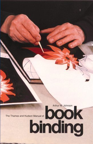 Manual of Bookbinding (The Thames & Hudson Manuals) by Johnson, Arthur W. [27 February 1978]