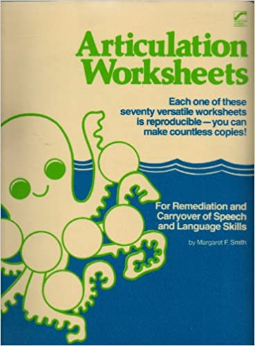 Articulation worksheets: For remediation and carryover of speech and