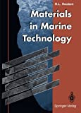 Materials in Marine Technology, Reuben, Robert L., 1447120132