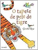 O Tapete de Pele de Tigre