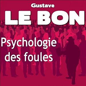 Psychologie des foules Audiobook