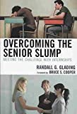 [Overcoming the Senior Slump: Meeting the Challenge with Internships] (By: Randall G. Glading) [published: March, 2008]