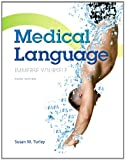 Medical Language, Turley, MA, BSN, RN, ART, CMT, Susan M, 0133346838