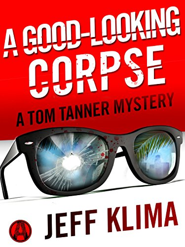 A Good-Looking Corpse: A Tom Tanner Mystery cover