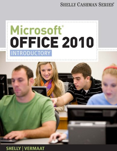 Microsoft Office 2010: Introductory (Available Titles Skills Assessment Manager (SAM) - Office 2010) Reader