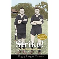Strike! The Tour That Died of Shame: The Story of the 1926-7 All Blacks (Rugby League Classics)