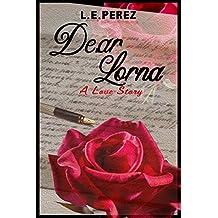Dear Lorna: A Love Story