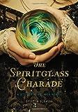 The Spiritglass Charade: a Stoker and Holmes Novel, Colleen Gleason, 1452110719