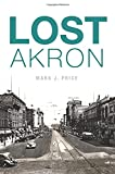 img - for Lost Akron book / textbook / text book