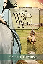 The Walls of Arad (Journey to Canaan Book 3)