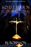 Southern Superstitions, B.j. Robinson, 1612529054