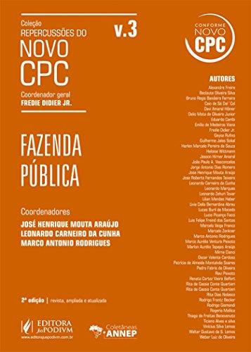 Fazenda Pública - Volume 3. Coleção Repercussões do Novo CPC