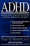 ADHD, Paul H. Wender, 0195113497