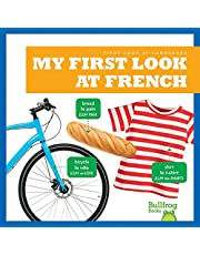 My First Look at French (Bullfrog Books: First Look at Languages) (English and French Edition)