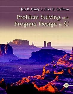 Amazon com: Problem Solving and Program Design in C (6th Edition