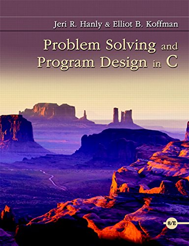 Problem Solving and Program Design in C (8th Edition) by Pearson