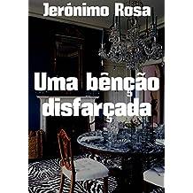 Uma bênção disfarçada (Portuguese Edition)