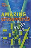 img - for Amazing Crosswords for Kids (Mensa) book / textbook / text book