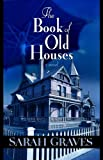 The Book of Old Houses (Center Point Premier Mystery (Large Print))
