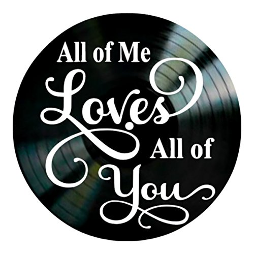 All of Me Loves All of You song lyrics on a Vinyl Record Album Wall Decor by VinylRevamped