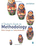 A Student's Guide to Methodology, Clough, Peter and Nutbrown, Cathy, 1446208621