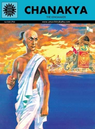 Chanakya: The Kingmaker (Amar Chitra Katha) (Visionaries)