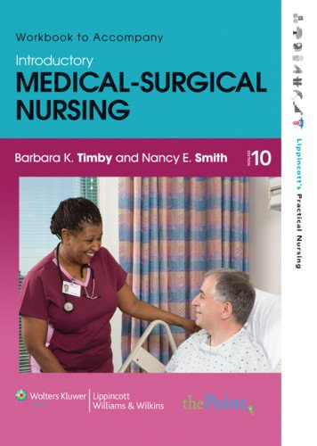 Workbook to Accompany Introductory Medical-Surgical Nursing (Lippincott's Practical Nursing)