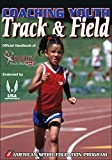 Coaching Youth Track and Field (American Sport Education Progr) (Coaching Youth Sports)