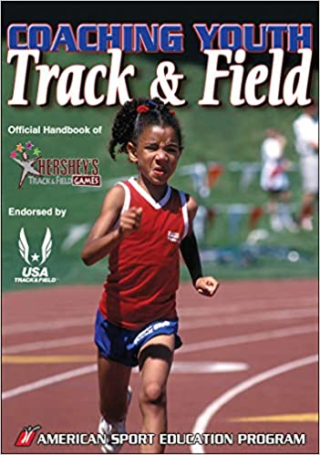 a46e9dabebdf Coaching Youth Track   Field  American Sport Education Program ...
