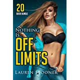 Erotica: Nothing Is Off Limits (New Adult Romance Multi Book Mega Bundle Erotic Sex Tales Taboo Box Set)(New Adult Erotica, Contemporary Coming Of Age Fantasy, Fetish)